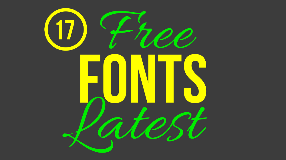 17 Latest Beautiful Free Fonts for Your Typography Design