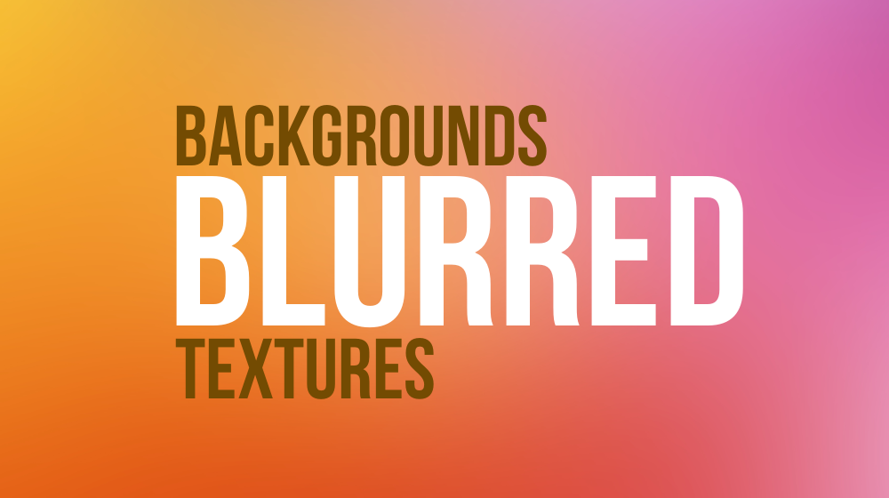30+ Best Blurred Backgrounds for Designers
