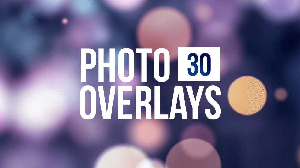 30+ Super Photo Overlays to Make a Mind Blowing Effects