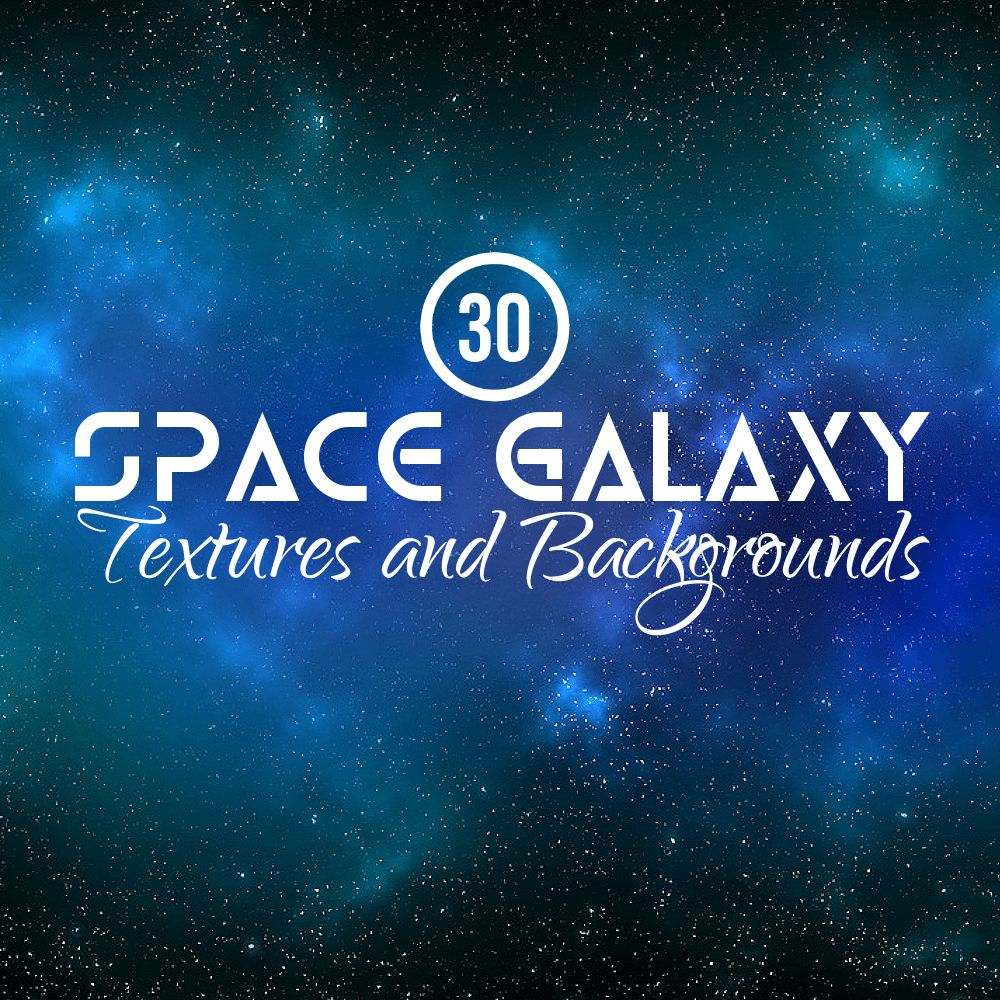 30 Space Galaxy Nebula Textures And Backgrounds Collection Creativebonito Com