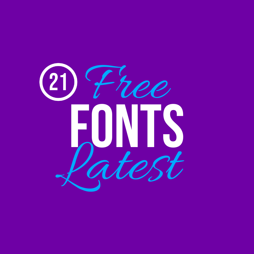 21 latest free fonts for attractive typography project