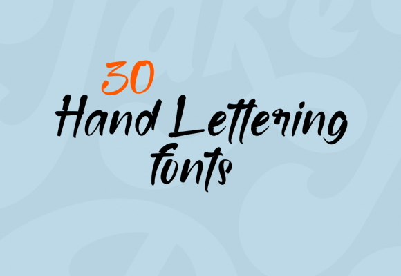 30+ Extraordinary Hand Lettering Fonts