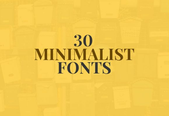 30+ Most Engaging Fonts for Minimalist Designs