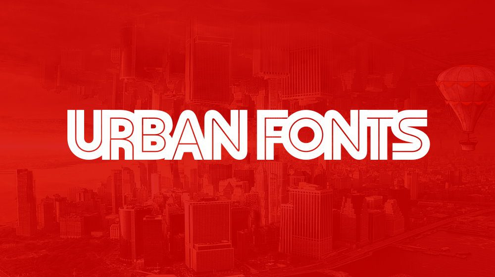 15+ Best Urban Fonts for Fast Pace Designs